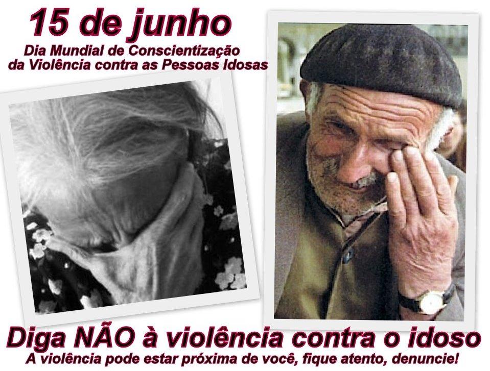 15 de Junho-Dia da Conscientização Mundial Contra o Abuso de Idosos